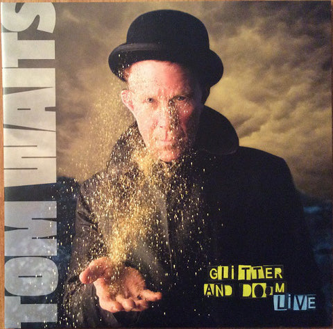WAITS, TOM : GLITTER AND DOOM LIVE (2009) 2LP 2017 REMASTERED REISSUE