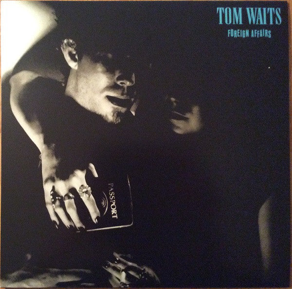 WAITS, TOM : FOREIGN AFFAIRS (1977) LP 2018 REMASTERED REISSUE