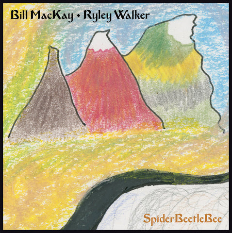 WALKER, RYLEY & BILL MACKAY : SPIDERBEETLEBEE (2017) LP