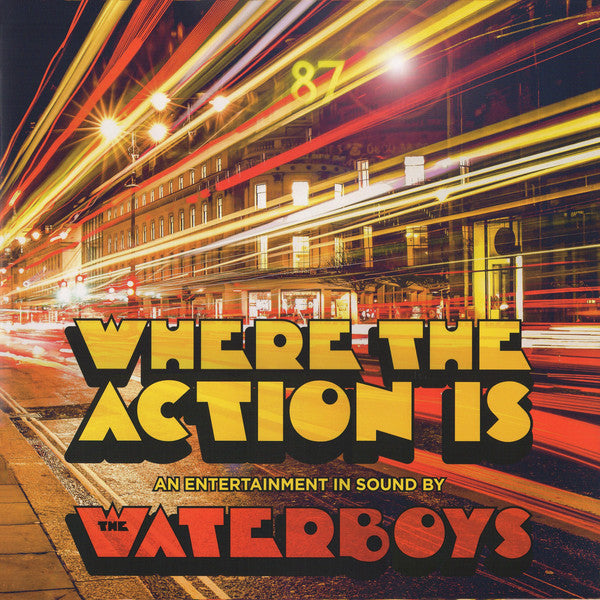 WATERBOYS, THE: WHERE THE ACTION IS (2019) LP 180 GRAM VINYL