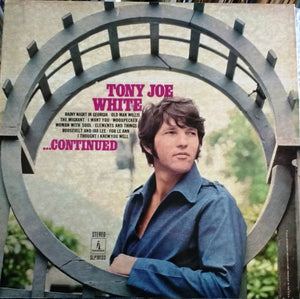 WHITE, TONY JOE : CONTINUED (1969) LP 2014 180 GRAM REISSUE