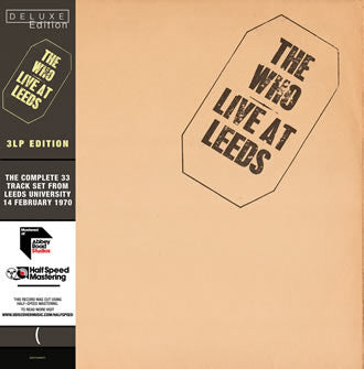 WHO, THE : LIVE AT LEEDS DELUXE HALF SPEED MASTERING (1970) 3LP 2016 DELUXE EDITION