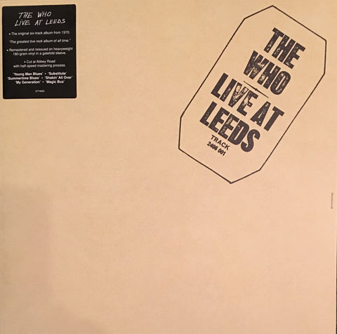WHO, THE : LIVE AT LEEDS (1970) LP 2017 REMASTERED REISSUE 180 GRAM EDITION