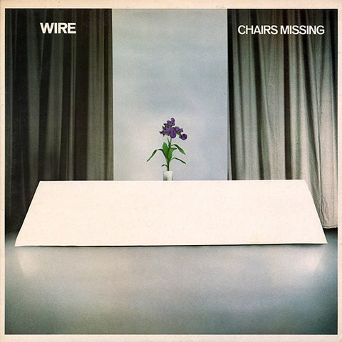 WIRE : CHAIRS MISSING (1978) LP 2018 REISSUE