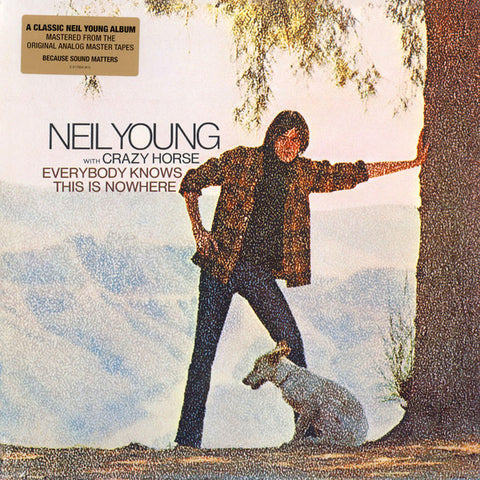 YOUNG, NEIL & CRAZY HORSE : EVERYBODY KNOWS THIS IS NOWHERE (1969) LP 2009 REMASTERED REISSUE 180 GRAM GATEFOLD