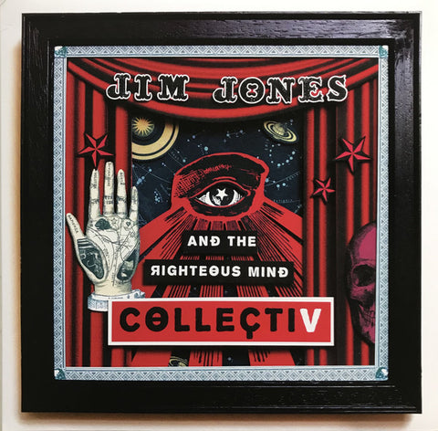 JIM JONES AND THE RIGHTEOUS MIND : COLLECTIV (2019) LP