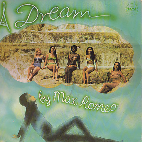 MAX ROMEO : A DREAM (1969) LP 2018 ITALIAN REPRESS