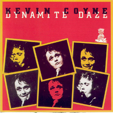 "COYNE , KEVIN : "" DYNAMOTE DAZE "" (1978) LP ( NEAR MINT ) ( RACK C . 7 )"