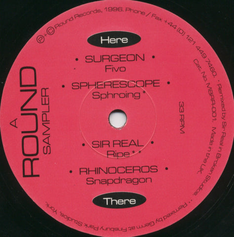 """ A ROUND SAMPLER ""  : SIR REAL /  RHINOCEROS  / SURGEON / SPHERESCOPE (1996) 12INCH ( NEAR MINT )TECHNO / BREAKBEAT"