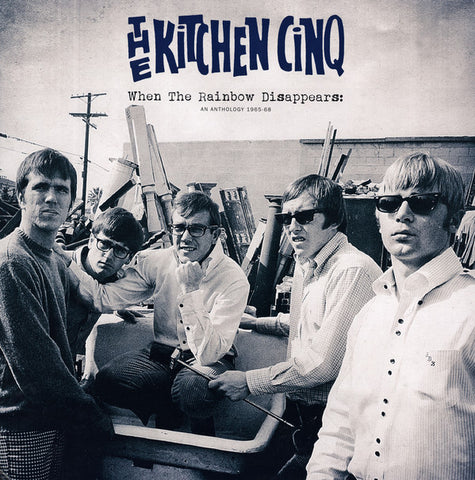 "KITCHEN CINQ , THE : "" WHEN THE RAINDOW DISAPPEARS , AN ANTHOLOGY 1965 - 68 ( 2LP GATEFOLD SLEEVE ) "" (2015) USED LP ( NEAR MINT / VERY GOOD PLUS ) ( RACK H . 45 )"