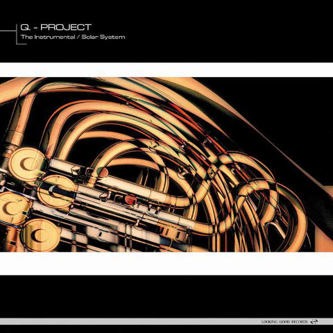 "Q PROJECT : "" THE INSTRUMENTAL "" / "" SOLAR SYSTEM "" (1997) 12 ( NEAR MINT ) LOOKING GOOD RECORDS"