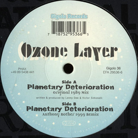 "OZONE LAYER : "" PLANETARY DETERIORATION ""  (1999) 12 ( NEAR MINT ) GIGOLO RECORDS"