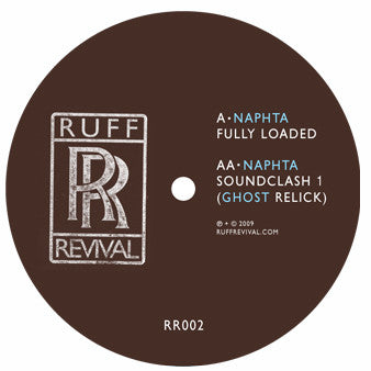 "NAPHTA : "" FULLY LOADED "" /  "" SOUNDCLASH 1 GHOST REMIX (2009) 12 ( NEAR MINT )"