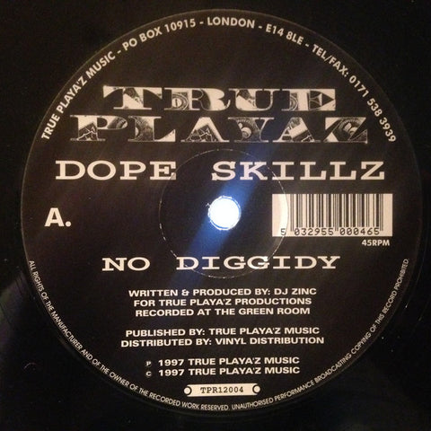 "DOPE SKILLZ : "" NO DIGGIDY "" /  "" BREAK THE LOOP "" (1997) 12INCH ( NEAR MINT )"