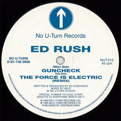 "ED RUSH  : "" GUNCHECK "" / THE FORCE IS ELECTRIC REMIX "" (1995) 12INCH ( NEAR MINT ) NO U TURN RECORDS"