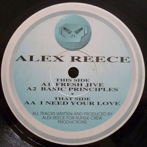 "REESE , ALEX : "" FRESH JIVE / BASIC PRINCIPLES / I NEED YOUR LOVE "" (1994) 12INCH ( NEAR MINT ) METALHEADZ RECORDS"