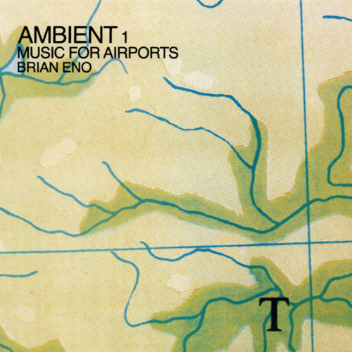 ENO, BRIAN: AMBIENT 1 - MUSIC FOR AIRPORTS