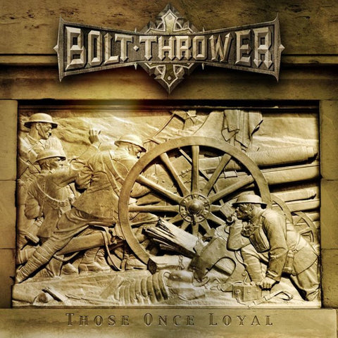 BOLT THROWER: THOSE ONCE LOYAL (2005) 2021 LP REISSUE