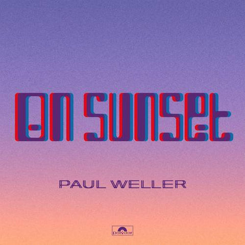 WELLER, PAUL : ON SUNSET (2020)