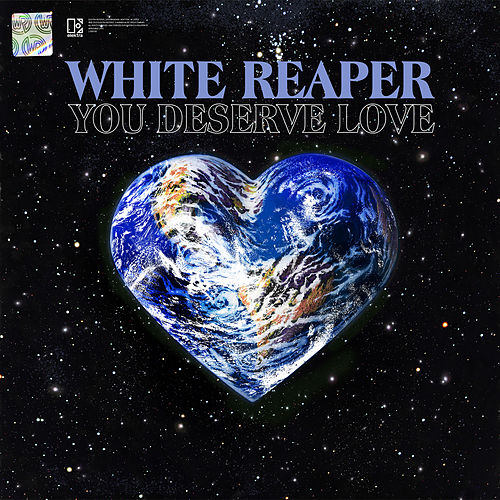 WHITE REAPER : YOU DESERVE LOVE (2019) CD & LP