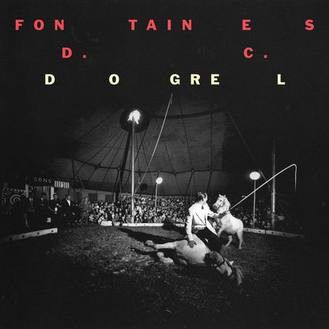 FONTAINES D.C. : DOGREL (2019) CD / LP