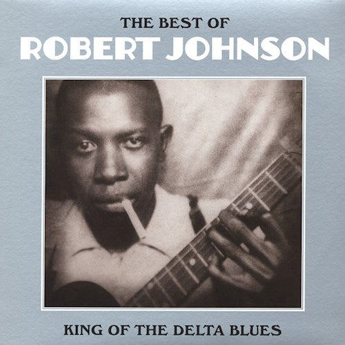JOHNSON, ROBERT: THE BEST OF - KING OF THE DELTA BLUES