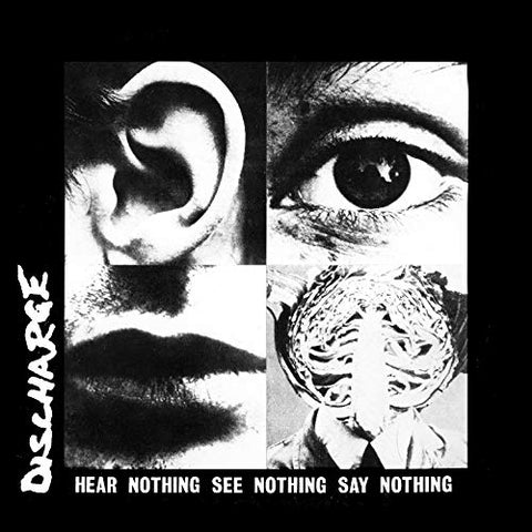 DISCHARGE: HEAR NOTHING SEE NOTHING SAY NOTHING (1982) LP 2016 REISSUE