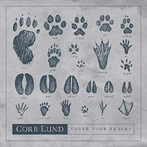 LUND, CORB: COVER YOUR TRACKS