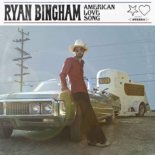 BINGHAM, RYAN: AMERICAN LOVE SONG