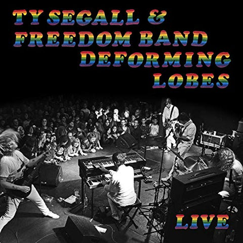 SEGALL, TY & FREEDOM BAND : DEFORMED LOBES - LIVE (2019) CD / LP