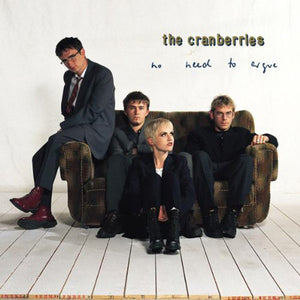 CRANBERRIES, THE: NO NEED TO ARGUE (1994) 2020 REMASTER 2CD /// 2LP