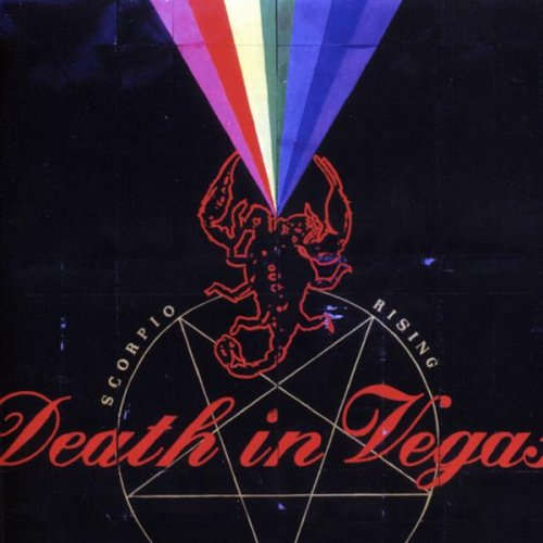 DEATH IN VEGAS: SCORPIO RISING