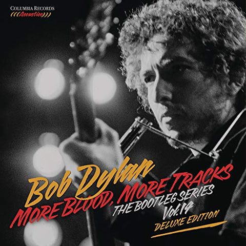 DYLAN, BOB: MORE BLOOD, MORE TRACKS - THE BOOTLEG SERIES VOL.14