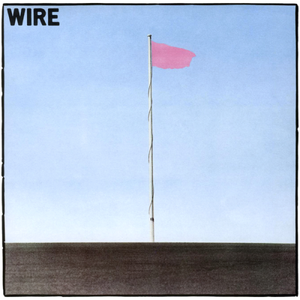 WIRE : PINK FLAG (1977) LP