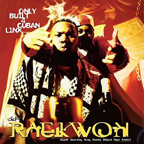 RAEKWON: ONLY BUILT 4 CUBAN LINX...