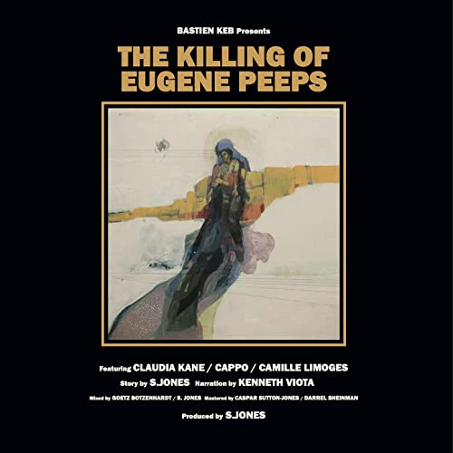 KEB, BASTIEN: THE KILLING OF EUGENE PEEPS (2020) CD //// LP