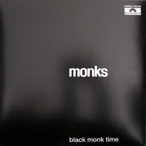 MONKS, THE : BLACK MONK TIME (1966) LP 2009 REISSUE 180 GRAM