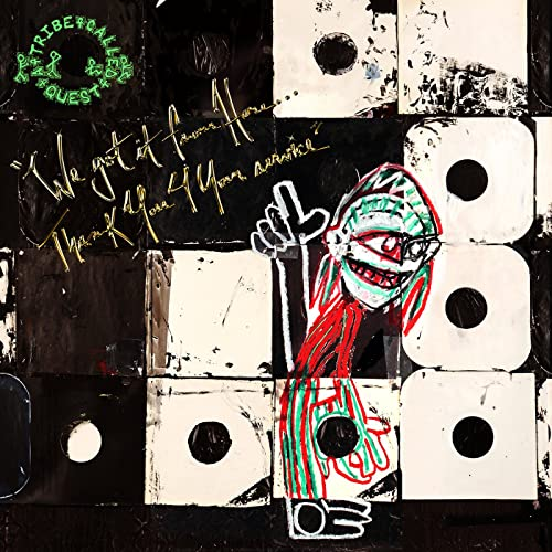 A TRIBE CALLED QUEST : WE GOT IT FROM HERE... THANK YOU 4 YOUR SERVICE (2016) 2XLP