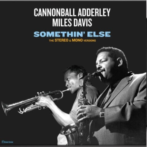 ADDERLEY, CANNONBALL & DAVIS, MILES: SOMETHIN' ELSE [ THE STEREO & MONO VERSIONS ] (1958) 2018 REMASTERED REPRESS 180 GRAM VINYL