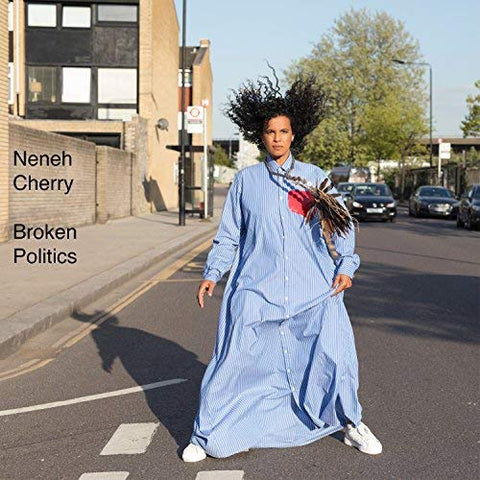 CHERRY, NENEH : BROKEN POLITICS (2018) CD / LP