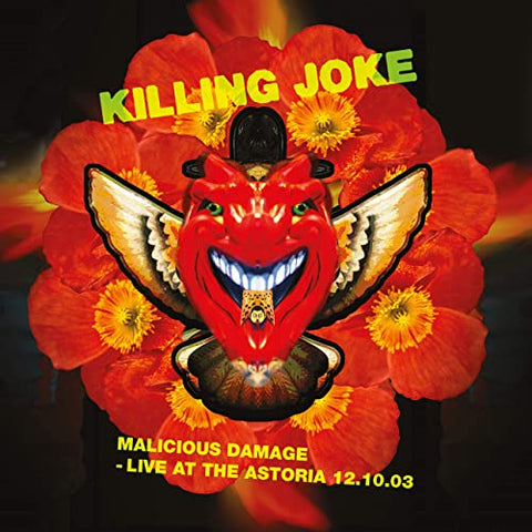 Killing Joke Malicious Damage: Live At The Astoria 12.10.03