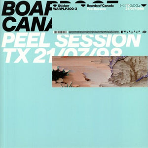 BOARDS OF CANADA : PEEL SESSION (2019) LP