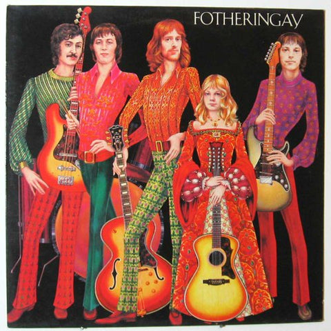 FOTHERINGAY : FOTHERINGAY (2018) LP ALBUM REPRESS OF FOLK ROCK FROM 1970 GATEFOLD SLEEVE