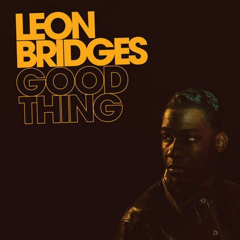 BRIDGES, LEON: GOOD THING (2018) LP