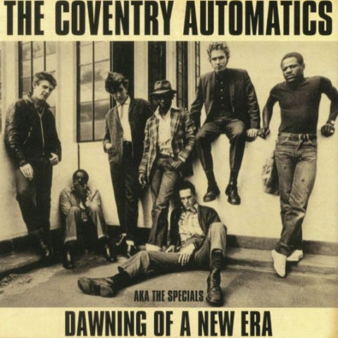 COVENTRY AUTOMATICS AKA THE SPECIALS, THE: DAWNING OF A NEW ERA (1978) 2019 VINYL PRESSING