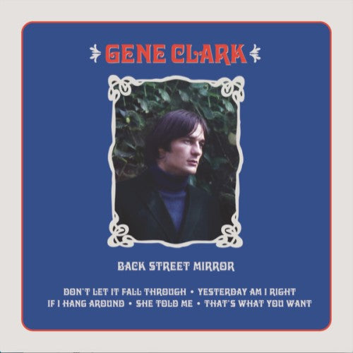 CLARK, GENE: BACK STREET MIRROR (2018) HAND NUMBERED LIMITED EDITION