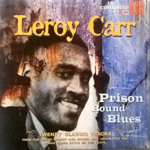 CARR, LEROY: PRISON AND BLUES USED CD