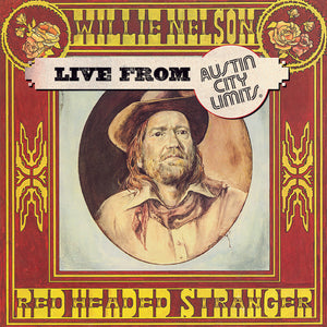 NELSON, WILLIE: RED HEADED STRANGER - LIVE FROM AUSTIN 1976
