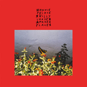 BONNIE PRINCE BILLY : I HAVE MADE A PLACE (2019) LP