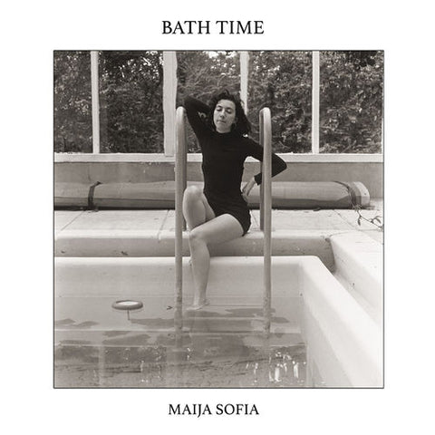 SOFIA, MAIJA : BATH TIME (2019) LP